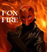 Foxfire jeb ugunslapsa ir 25... Autors: Fosilija Īstie supervaroņi