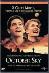 October Sky 1999 Galvenajās... Autors: SaldaisToxKažiņš Filmas, kuras aizkustina!