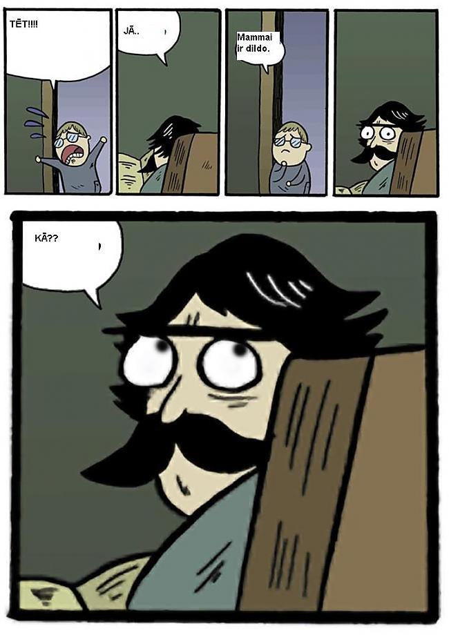 Autors: Ēriks Kārtmens 80% tulkotie Stare Dad :D:D