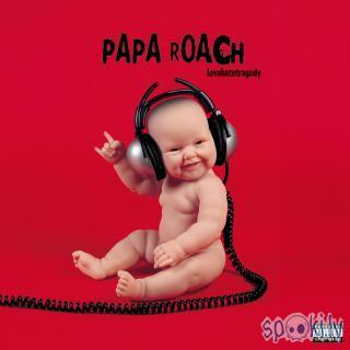 Autors: The_Lord Papa Roach- She Loves Me Not