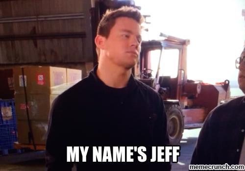 Autors: oskara kungs My Name Is Jeff...