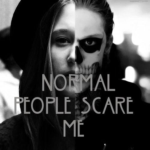 Autors: Chupaa normal people scare me