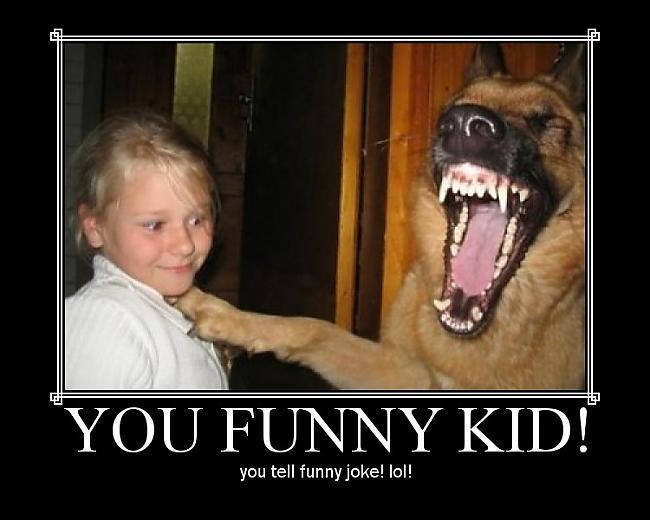 Autors: reinucitis Tu smieklīgais bērns!!!