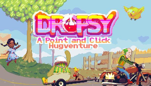 Autors: rolandss Dropsy GamePlay