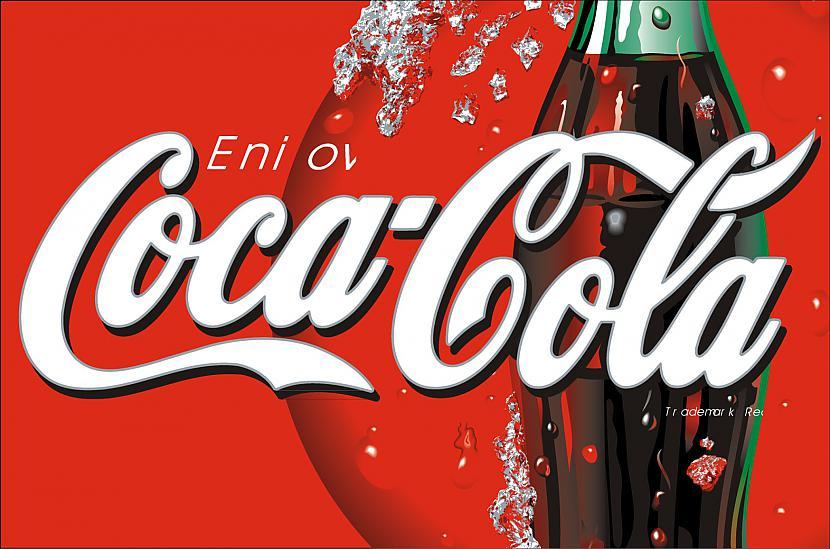 Dzēriens quotCocaColaquot tika... Autors: Fosilija Coca-cola