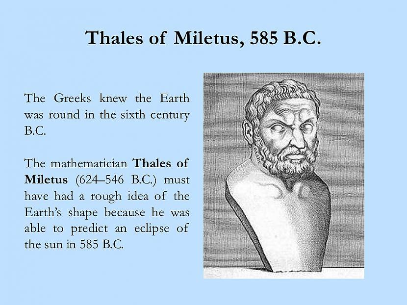 Senie domātāji zināja ka... Autors: kaķūns 7 lietas par kuru vēsturi mums nav zināms viss