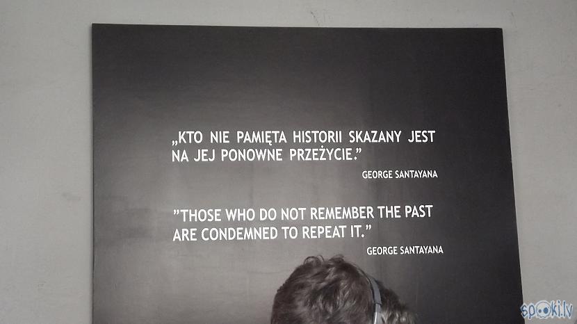 quotTie kas neatcerās pagātni... Autors: Fosilija Es tur biju, es to redzēju - Aušvices koncentrācijas nometne Birkenau #1