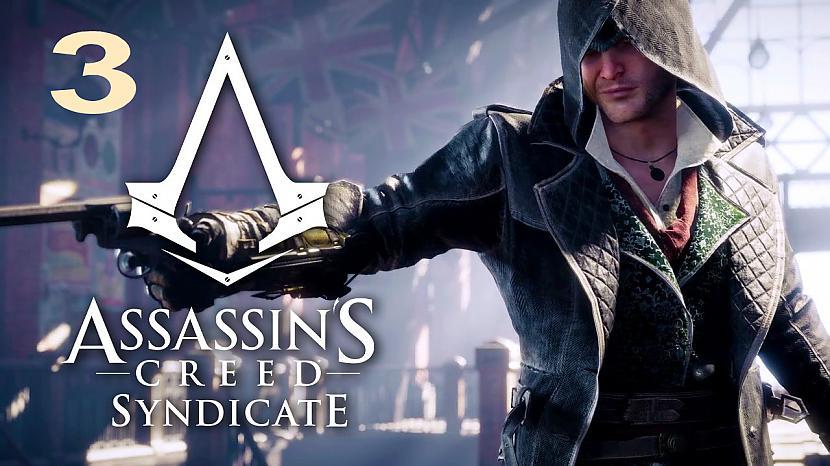 Autors: SilverGun Games Assassins Creed:Syndicate - Part 3