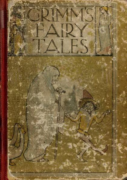 Orģinālais vāks Autors: Trojas Helēna Brāļu Grimmu īstās pasakas.