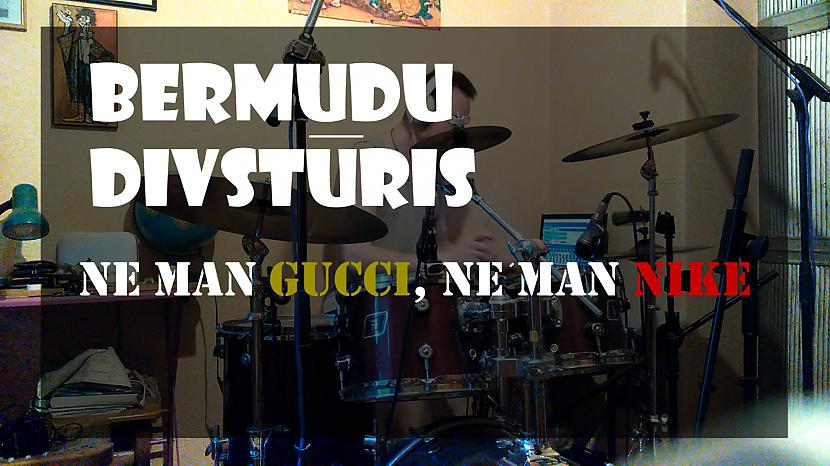Kriss Michulis - Bermudu Divstūris - ne man GUCCI ne man NIKE - (drum cover)