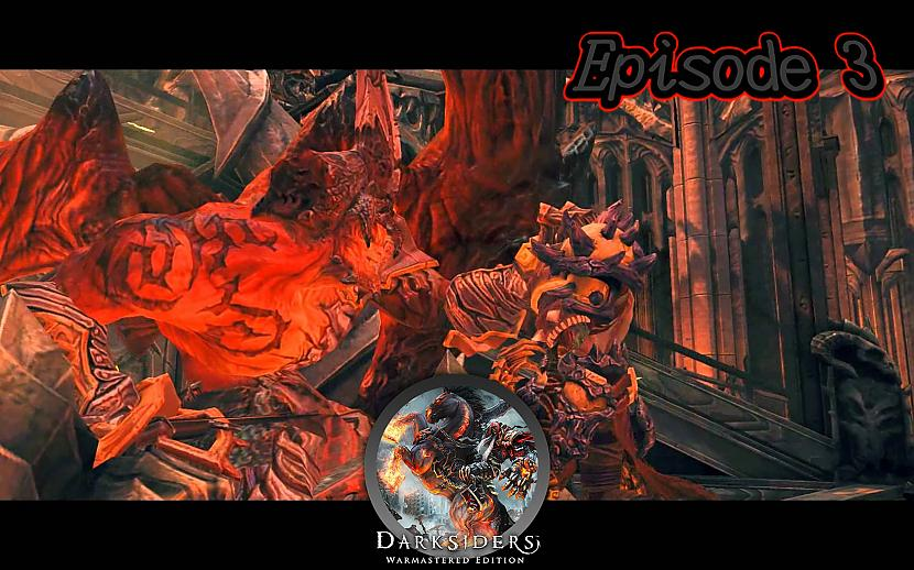 Autors: Fosilija Darksiders Warmastered Episode 3
