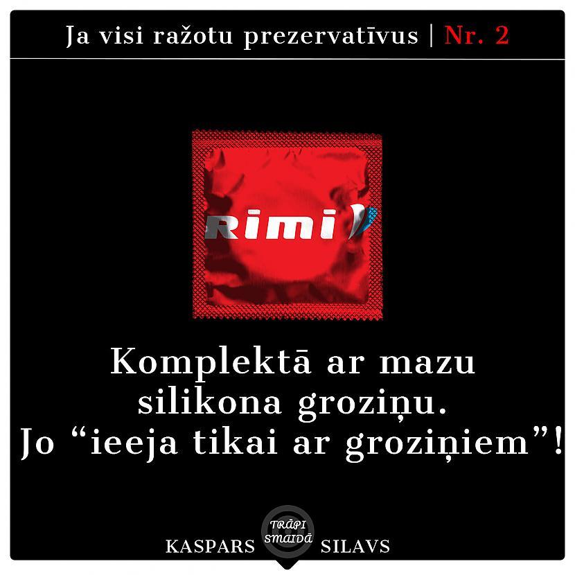 Autors: Kaspars Silavs JOKI - Ja visi ražotu prezervatīvus